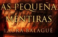 pequenas-mentiras-laura-balague